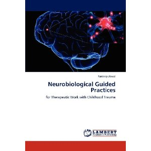 Nuerobiological Guided Practices