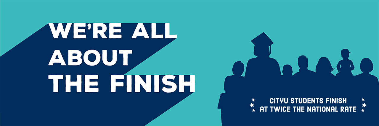 We're All About the Finish - CityU students finish at twice the national rate